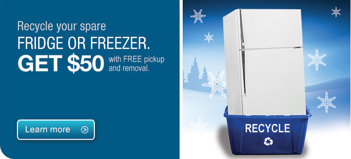 Recycle your spare fridge. Get $50 with free pick up and removal.
