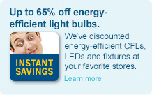 Discounted energy-efficient CFL and LED light bulbs at your favorite stores