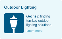 Get help finding turnkey outdoor lighting solutions. Learn more.